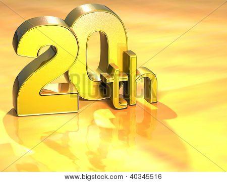 3D Word Twentieth On Gold Background