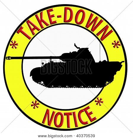 Take Down Notice With Tank