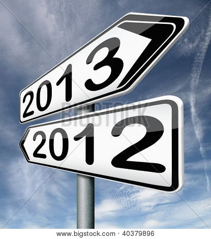 new year 2013 next and previous years the future starting from the end of 2012 road sign arrow