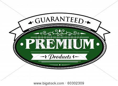 Premium guaranteed products label