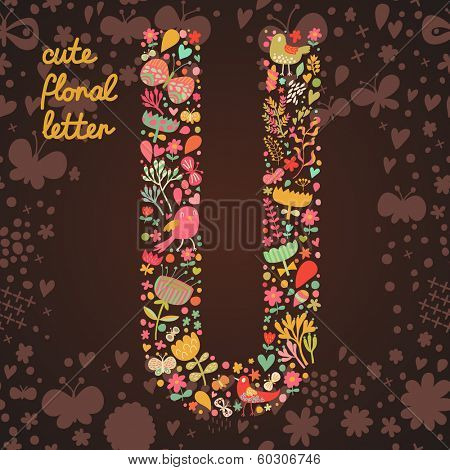 The letter U. Bright floral element of colorful alphabet made from birds, flowers, petals, hearts and twigs. Summer floral ABC element in vector