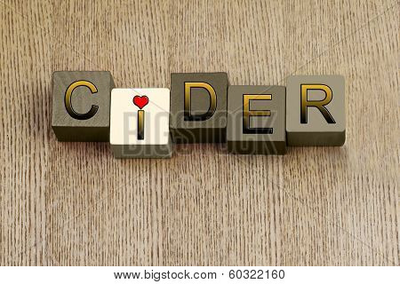Love For Cider, Sign Series for Cider and Alcohol.