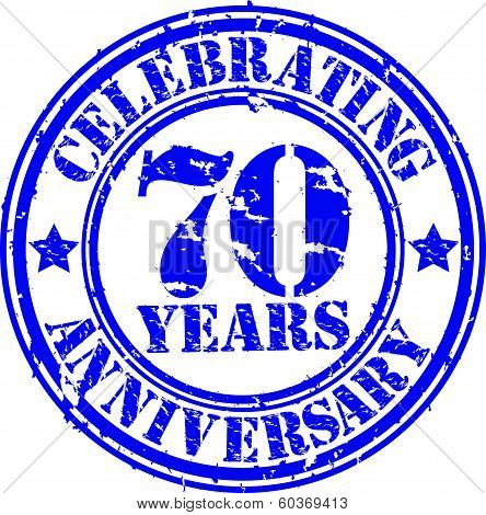 Celebrating 70 years anniversary grunge rubber stamp, vector illustration