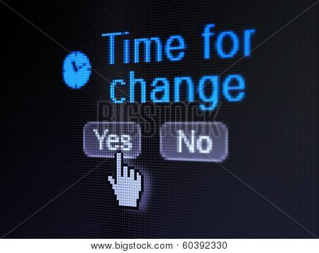 Time concept: Clock icon and Time for Change on digital computer screen