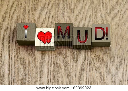 I Love Mud, Series for Face Packs and Beauty Treatment.