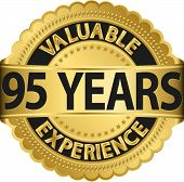 Valuable 95 years of experience golden label with ribbon, vector illustration