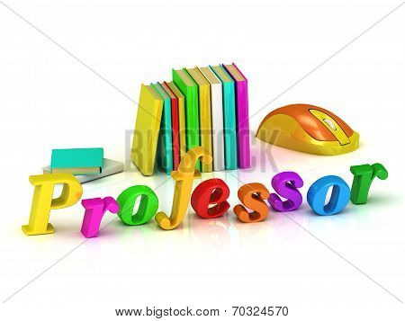 Professor Inscription Bright Volume Letter
