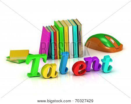 Talent Inscription Bright Volume Letter