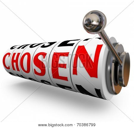 Chosen words on 3d slot machine dials or wheels as random choice in selecting winner or top candidate for a prize or new job or position