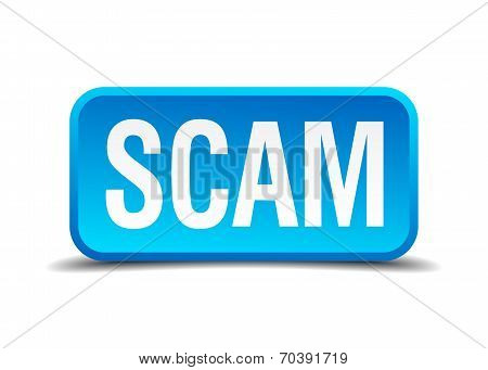 Scam Blue 3D Realistic Square Isolated Button