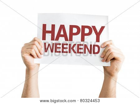 Happy Weekend card isolated on white background