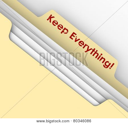 Keep Everything words stamped on a manila folder to illustrate the need to retain documents such as receipts and tax returns or records for future referene such as audits