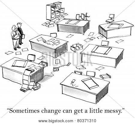 Change Management - Messy