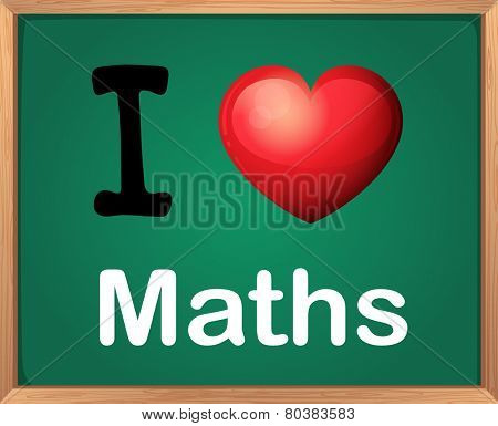 Illustration of a sign saying I love maths