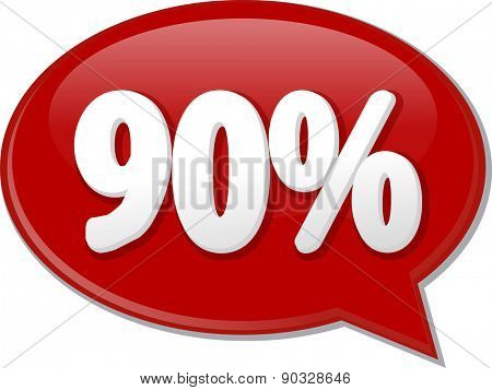 Word speech bubble illustration of discussion forum blog percent discount ninety 90