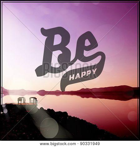 Inspirational Typographic Quote - Be Happy