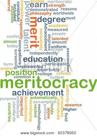 Background concept wordcloud illustration of meritocracy