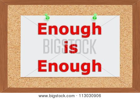 Enough Is Enough Concept
