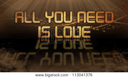 Gold Quote - All You Need Is Love