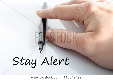 Stay Alert Text Concept