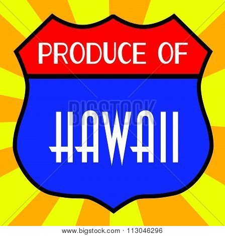 Produce Of Hawaii Shield