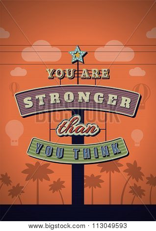 Retro Neon Sign Vintage Signboard With Motivational Quote You Are Stronger Than You Think. Vector Il