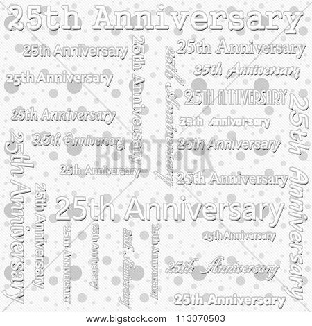25Th Anniversary Design With Gray And White Polka Dot Tile Pattern Repeat Background