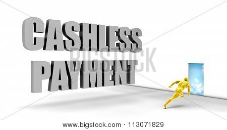 Cashless Payment as a Fast Track Direct Express Path