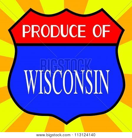Produce Of Wisconsin Shield