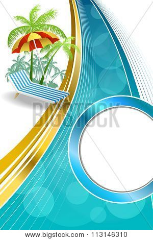 Background abstract summer beach vacation deck chair umbrella blue yellow vertical gold ribbon