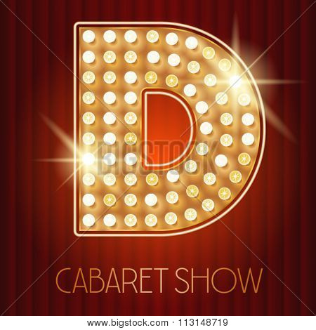 Vector shiny gold lamp alphabet in cabaret show style. Letter D