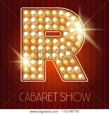 Vector shiny gold lamp alphabet in cabaret show style. Letter R