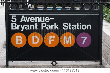 New York Subway Sign At Bryant Park Station