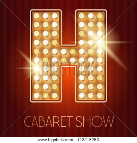 Vector shiny gold lamp alphabet in cabaret show style. Letter H