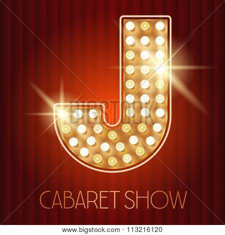 Vector shiny gold lamp alphabet in cabaret show style. Letter J