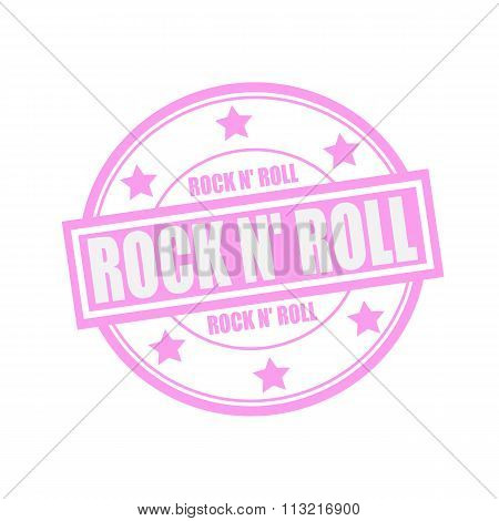 Rock N Roll White Stamp Text On Circle On Pink Background And Star