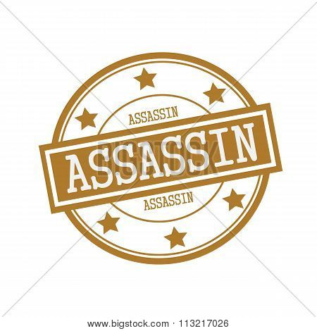 Assassin White Stamp Text On Circle On Brown Background And Star