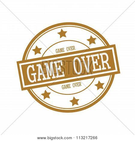 Game Over White Stamp Text On Circle On Brown Background And Star