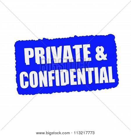 Private And Confidential White Stamp Text On Blood Drops Blue Background
