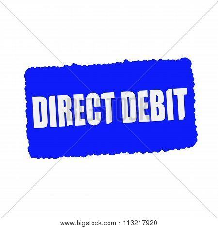 Direct Debit White Stamp Text On Blue Background