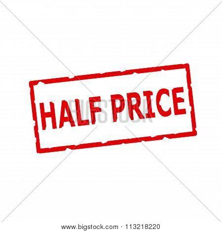 Half Price Red Stamp Text On Rectangular White Background