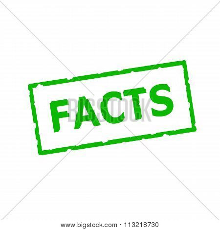 Facts Green Stamp Text On Rectangular White Background