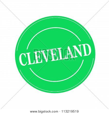 Cleveland White Stamp Text On Circle On Green Background