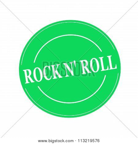 Rock N Roll White Stamp Text On Circle On Green Background
