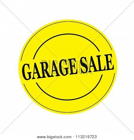 Garage Sale Black Stamp Text On Circle On Yellow Background