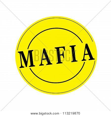 Mafia Stamp Text On Circle On Yellow Background