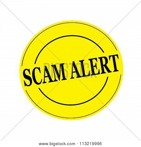 Scam Alert Stamp Text On Circle On Yellow Background