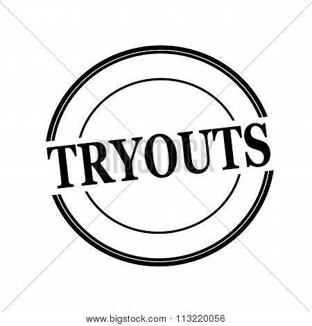 Tryouts Black Stamp Text On Circle On White Background
