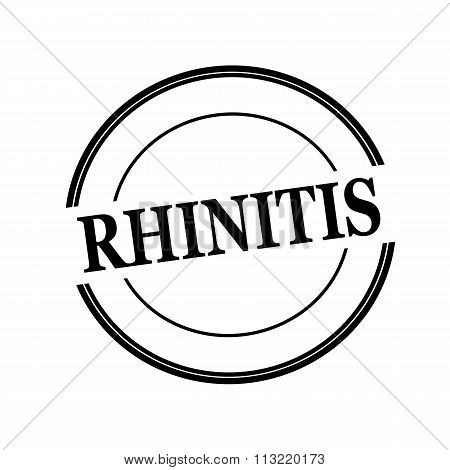Rhinitis Black Stamp Text On Circle On White Background