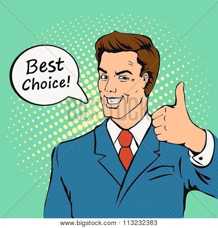 Businessman gives thumb up in  retro comics style.  Successful man, Smile, finger agreement, best ch